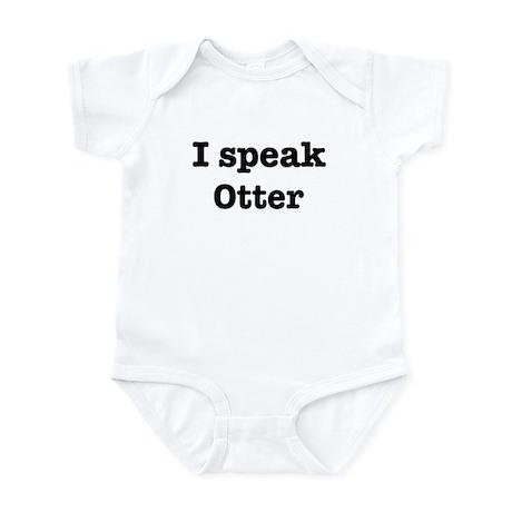 I speak Otter Infant Bodysuit