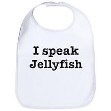 I speak Jellyfish Bib