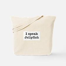 I speak Jellyfish Tote Bag