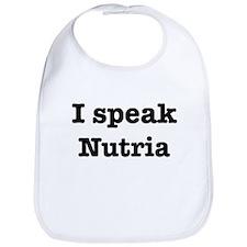 I speak Nutria Bib
