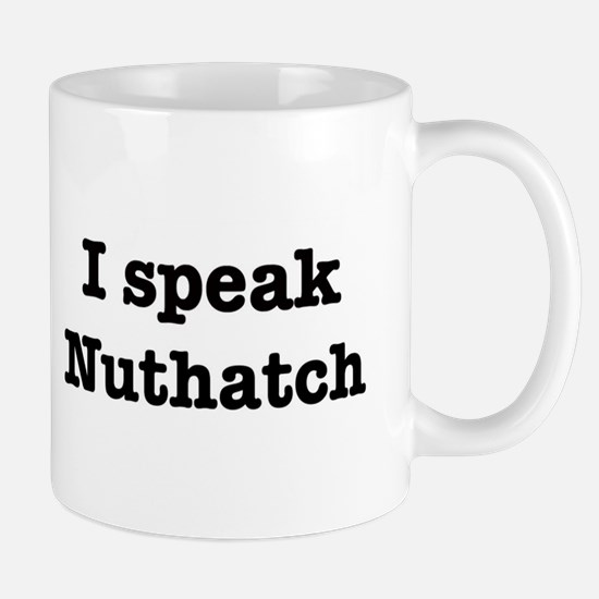 I speak Nuthatch Mug