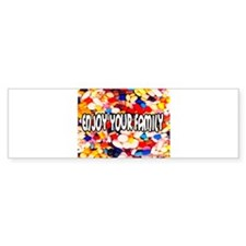 Enjoy Your Family Pills Bumper Sticker