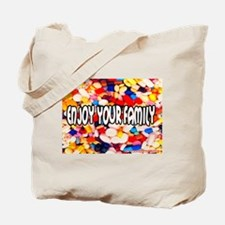 Enjoy Your Family Pills Tote Bag