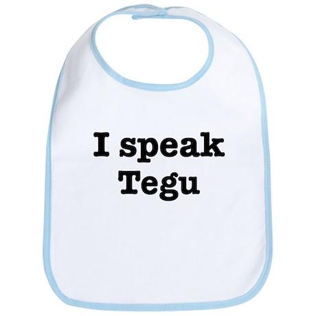 I speak Tegu Bib