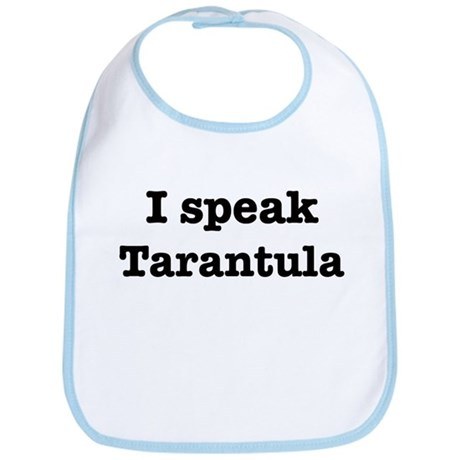 I speak Tarantula Bib