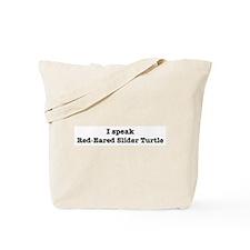 I speak Red-Eared Slider Turt Tote Bag