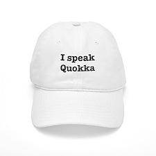 I speak Quokka Baseball Cap