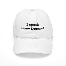 I speak Snow Leopard Baseball Cap