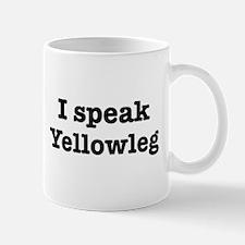 I speak Yellowleg Mug