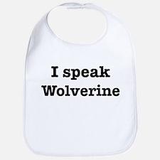 I speak Wolverine Bib