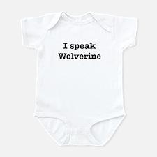 I speak Wolverine Infant Bodysuit