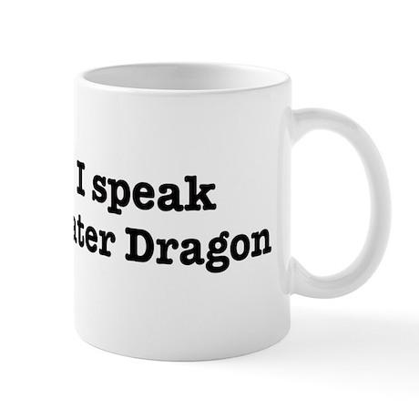 I speak Water Dragon Mug