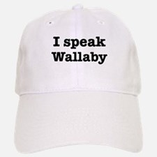 I speak Wallaby Baseball Baseball Cap
