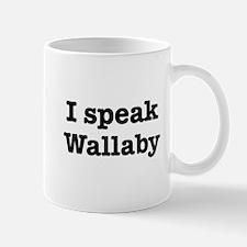 I speak Wallaby Mug