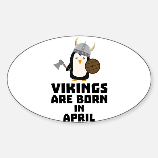 Vikings are born in April Cs047 Decal