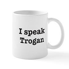 I speak Trogan Mug