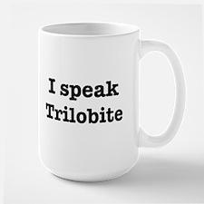I speak Trilobite Mug