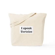 I speak Tortoise Tote Bag