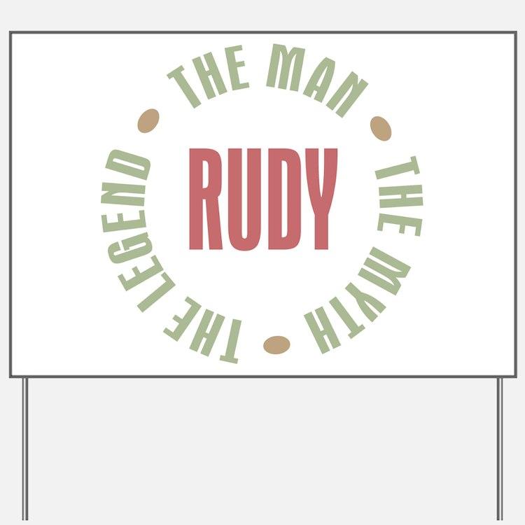 Rudy Man Myth Legend Yard Sign