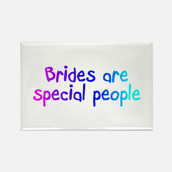Brides Are Special People Rectangle Magnet