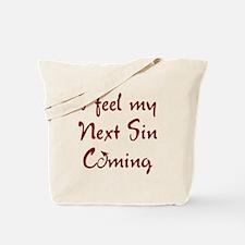 Next Sin Tote Bag