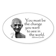 - Be the change... Oval Decal