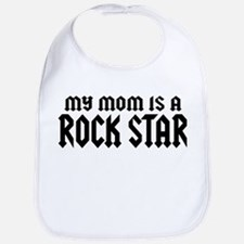 My Mom is a Rock Star Bib
