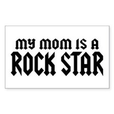 My Mom is a Rock Star Rectangle Decal