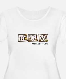 MSW with attitude T-Shirt