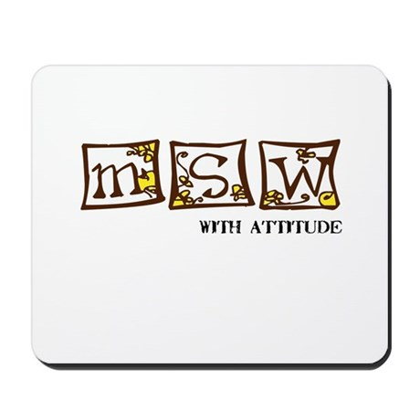 MSW with attitude Mousepad
