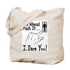 I Dare You! Tote Bag