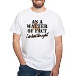 Hunt Like A Girl White T-Shirt