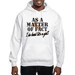 Hunt Like A Girl Hooded Sweatshirt