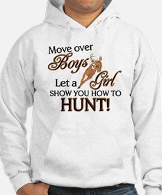 Let a Girl Show You How to Hunt Hoodie