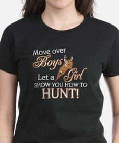 Let a Girl Show You How to Hunt Tee