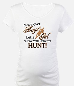 Let a Girl Show You How to Hunt Shirt