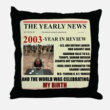 born in 2003 birthday gift Throw Pillow