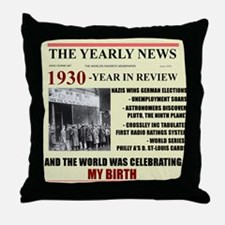 born in 1930 birthday gift Throw Pillow