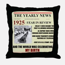 born in 1925 birthday gift Throw Pillow