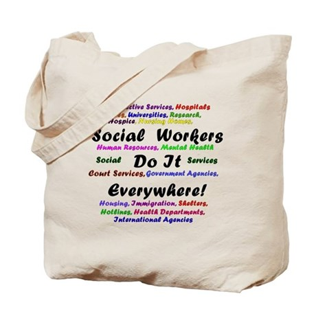Social Workers are Everywhere Tote Bag