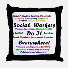 Social Workers are Everywhere Throw Pillow