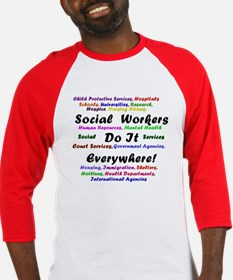Social Workers are Everywhere Baseball Jersey