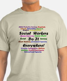 Social Workers are Everywhere T-Shirt