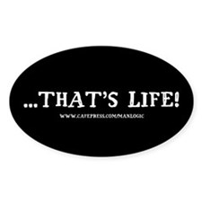 THAT'S LIFE! Oval Decal