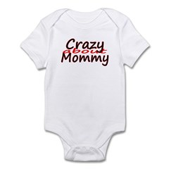 Crazy About Mommy Infant Bodysuit