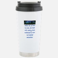 HOW WE TREAT EACH OTHER (SKYLINE) Travel Mug