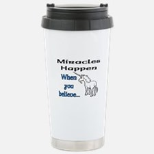 MIRACLES HAPPEN Stainless Steel Travel Mug