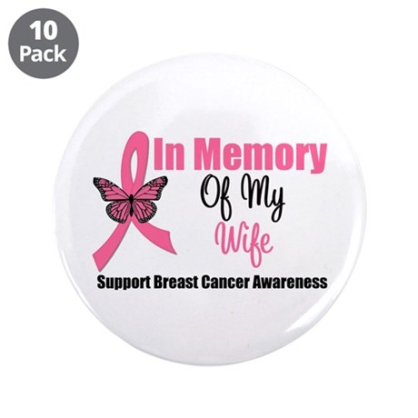 "In Memory of My Wife 3.5"" Button (10 pack)"