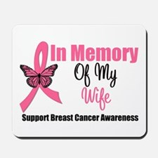 In Memory of My Wife Mousepad