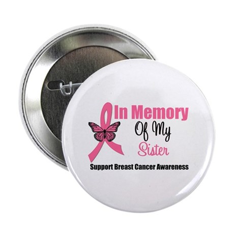 """In Memory of My Sister 2.25"""" Button"""